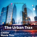 The Urban Trax (Chillin' Movie Trax)
