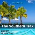 The Southern Trax (Chillin' Movie Trax)