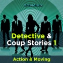 Detective & Coup Stories 1 - Action & Moving