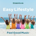 Easy Lifestyle - Feel Good Music