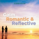 Calm Romantic & Reflective