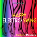 Happy Electro Swing