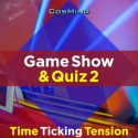 Game Show & Quiz 2 - Time Ticking Tension Beds