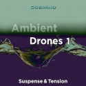 Ambient Drones 1 - Suspense & Tension