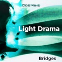 Light Drama - Bridges