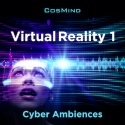 Virtual Reality 1 - Cyber Ambiences