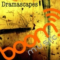 Dramascapes