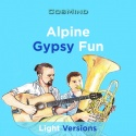 Alpine Gypsy Fun - Light Versions