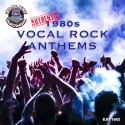 1980s Authentic 1980s Vocal Rock Anthems