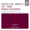 Festive Music of the Renaissance