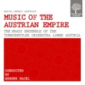 Musica Imperii Austriaci - Music of the Austrian Empire
