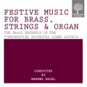 Festive Music for Brass, Strings and Organ