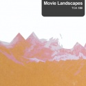 Movie Landscapes