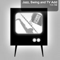 Jazz, Swing and TV Add