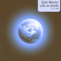 Epic Movie: Life on Earth