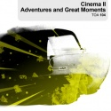 Cinema II: Adventure and Great Moments
