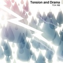 Tension and Drama