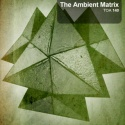 The Ambient Matrix