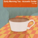 Early Morning Tea - Acoustic Guitar