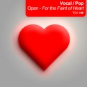 Vocal/ POP: Open - For the Faint of Heart