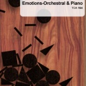 Emotions - Orchestral and Piano