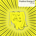Positive Energy II
