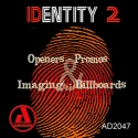 IDentity 2 - Openers Promos Imaging Billboards
