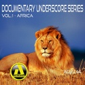 Documentary Underscore Series - Africa