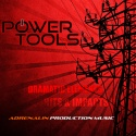 Power Tools - Dramatic Elements Hits & Impacts