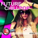 Future ChillPOP